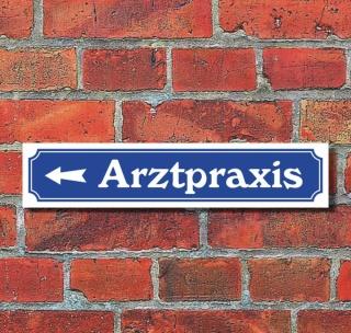 """Schild im Straßenschild-Design """"Arztpraxis links"""" - 3 mm Alu-Verbund - 52 x 11 cm"""