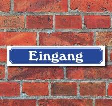 """Schild im Straßenschild-Design """"Eingang""""..."""