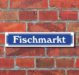 """Schild im Straßenschild-Design """"Fischmarkt"""", 3 mm Alu-Verbund - 52 x 11 cm"""