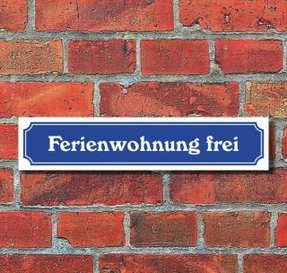 """Schild im Straßenschild-Design """"Ferienwohnung frei"""", 3 mm Alu-Verbund - 52 x 11 cm"""