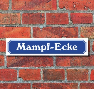 """Schild im Straßenschild-Design """"Mampf-Ecke"""", 3 mm Alu-Verbund - 52 x 11 cm"""
