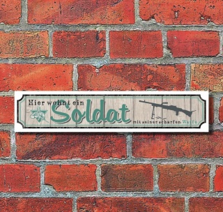 """Retro Vintage Schild Straßenschild """"Soldat"""" 52 x 11 cm Alu-Verbund"""
