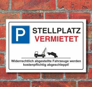 Schild Parkverbot parken verboten Stellplatz vermietet Parkplatz 3mm Alu-Verbund