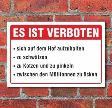 Schild Verboten Hof schwätzen pinkeln...