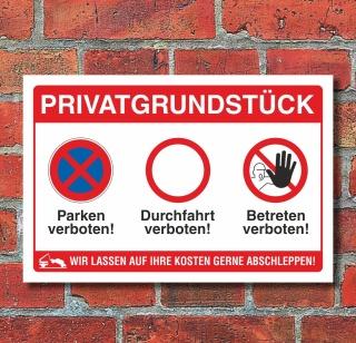 Schild Privatgrundstück Betreten verboten Durchfahrt Parken verboten Alu-Verbund 300 x 200 mm