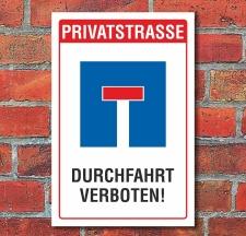 Schild Privatstraße Sackgasse Durchfahrt verboten...