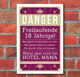 Schild Retro Vintage Geburtstag Freilaufende 18 Jährige Hotel Mama Alu-Verbund