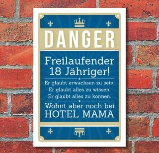 Schild Retro Vintage Geburtstag Freilaufender 18 Jähriger Hotel Mama Alu-Verbund