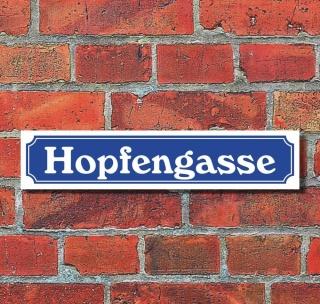 Schild im Straßenschild Design Hopfengasse 52 x 11 cm Alu-Verbund