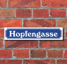 Schild im Straßenschild Design Hopfengasse 52 x 11...