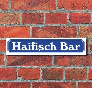 Schild im Straßenschild Design Haifisch Bar 52 x 11 cm Alu-Verbund