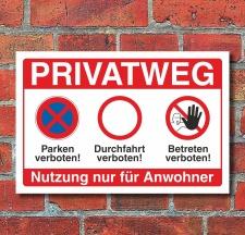 Schild Privatweg Betreten Durchfahrt Parken verboten...