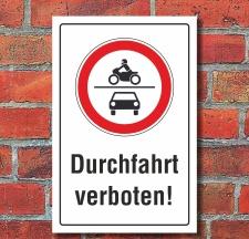 Schild Durchfahrt verboten PKW Motorrad Auto 3 mm...