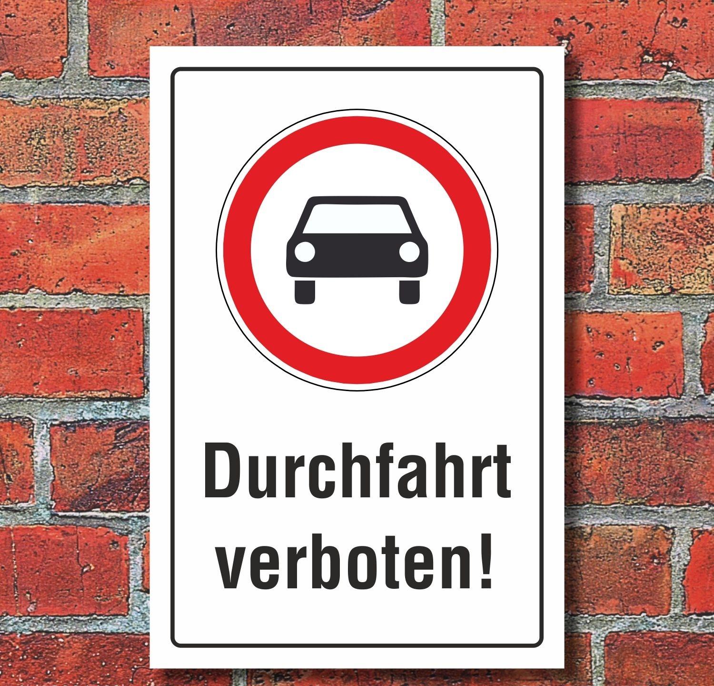schild durchfahrt verboten auto pkw hinweisschild verbotsschild 3 mm 7 49. Black Bedroom Furniture Sets. Home Design Ideas