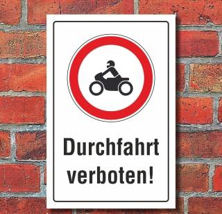 Schild Durchfahrt verboten Motorrad Hinweisschild Verbotsschild 3 mm Alu-Verbund