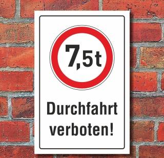 Schild Durchfahrt verboten LKW 7,5 t Verbotsschild 3 mm Alu-Verbund