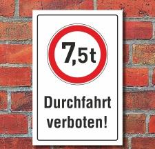 Schild Durchfahrt verboten LKW 7,5 t Verbotsschild 3 mm...