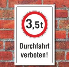 Schild Durchfahrt verboten LKW 3,5 t Verbotsschild 3 mm...