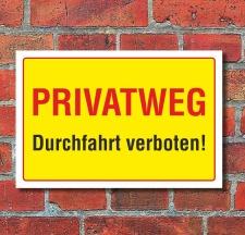 Schild Privatweg Durchfahrt verboten Hinweisschild 3 mm...