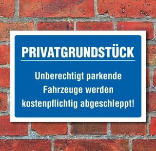 Schild Privatgrundstück Parkverbot parken verboten Halteverbot 3 mm Alu-Verbund