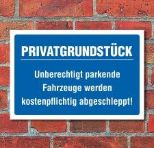 Schild Privatgrundstück Parkverbot parken verboten...
