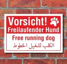 Schild Vorsicht freilaufender Hund englisch arabisch...