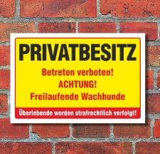 Schild Privatbesitz Betreten verboten Freilaufender Hund...