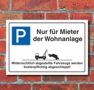 Schild Parkplatzschild Parkverbot Parken Nur für Mieter Wohnanlage Alu-Verbund