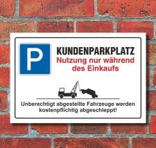 Schild Parkplatzschild Parkverbot Parken Kundenparkplatz...