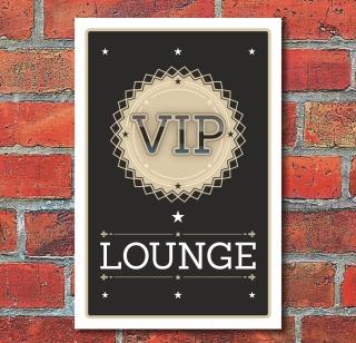 Schild VIP Lounge Ehrengast Gentleman Geschenk 3 mm Alu-Verbund