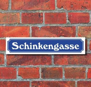"""Schild im Straßenschild-Design """"Schinkengasse"""" 52 x 11 cm Alu-Verbund 52 x 11 cm Alu-Verbund"""