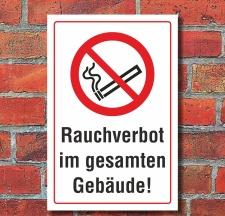 Schild Rauchverbot im gesamten Gebäude Rauchen...