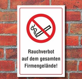 Schild Rauchverbot auf dem gesamten Firmengelände Rauchen verboten Alu-Verbund