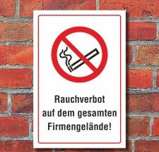 Schild Rauchverbot auf dem gesamten Firmengelände...
