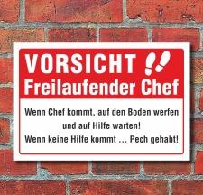 Schild Freilaufender Chef Spaßschild Funschild...