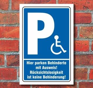 Schild Behinderten Parkplatz Rollstuhlfarer Ausweis Rücksichtslose Alu-Verbund