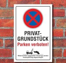 Schild Privatgrundstück Parken verboten Parkverbot...