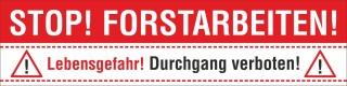 PVC Werbebanner Banner Plane Stop Forstarbeiten Holzfällung Baumfällung mit Ösen