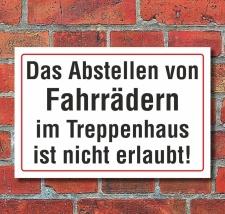 Schild Abstellen von Fahrrädern im Treppenhaus...