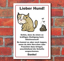 Schild Hunde, Hundeschild, Lieber Hund, 3 mm Alu-Verbund...