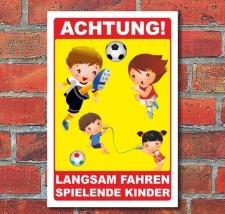 Schild Achtung Spielende Kinder, langsam fahren, 3 mm...