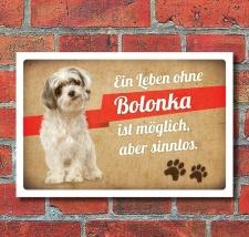 Schild Vintage Retro Deko Geschenk Ein Leben ohne Bolonka...