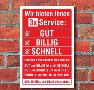 Schild Service GUT BILLIG SCHNELL Geburtstag Geschenk Spaßschild Alu-Verbund