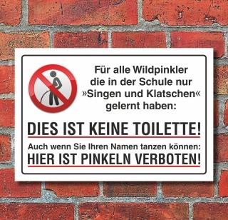 Schild Pinkeln Pissen Urinieren verboten Singen und Klatschen Alu-Verbund