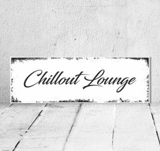 Schild Vintage Shabby Holzschild Dekoschild Geschenk Chillout Lounge Türschild