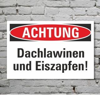 Schild Achtung Vorsicht Dachlawinen und Eiszapfen Gefahrschild 3 mm Alu-Verbund