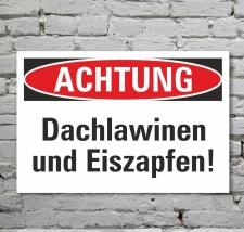 Schild Achtung Vorsicht Dachlawinen und Eiszapfen...