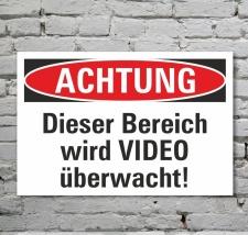 Schild Achtung Bereich wird videoüberwacht...