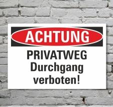 Schild Achtung Privatweg Durchgang verboten Hinweisschild...