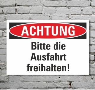 Schild Achtung Ausfahrt freihalten Hinweisschild Verbotsschild 3 mm Alu-Verbund
